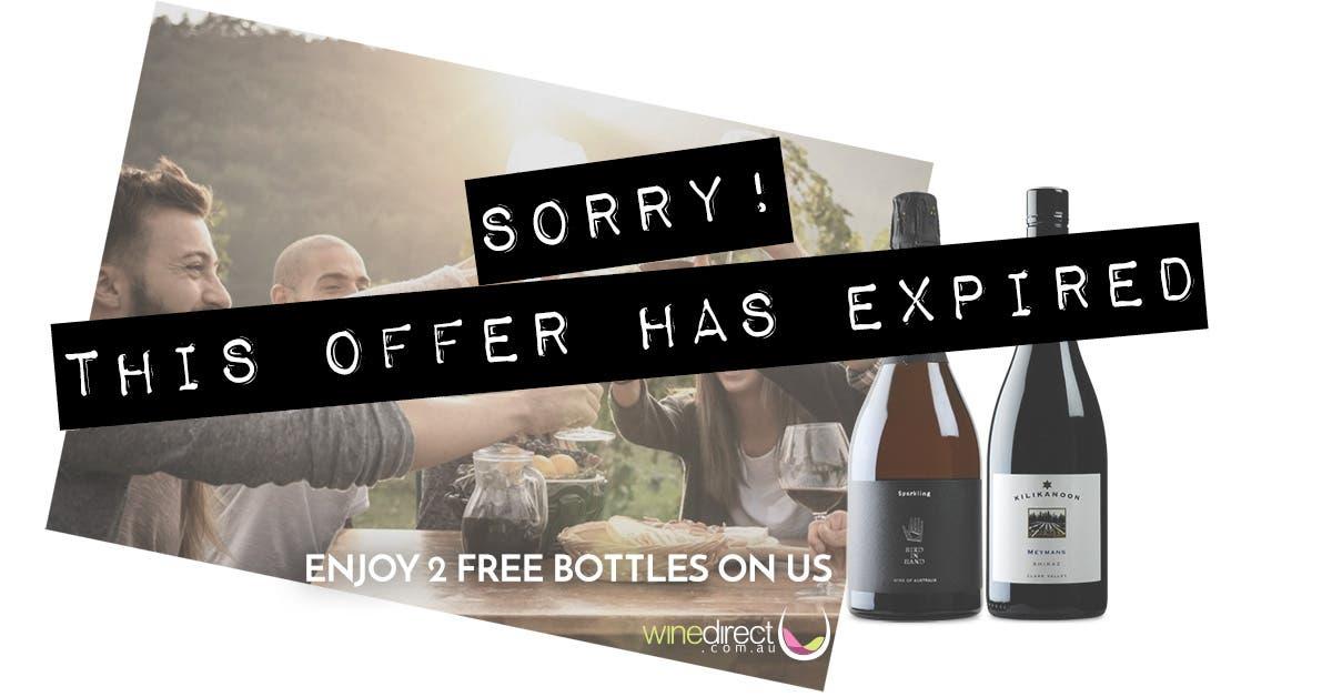 EXPIRED - Exclusive Two Bonus Bottles - FREE Kilikanoon & Bird in Hand on Us