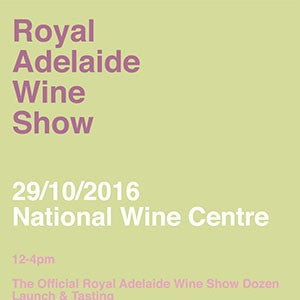 The Royal Adelaide Wine Show Dozen