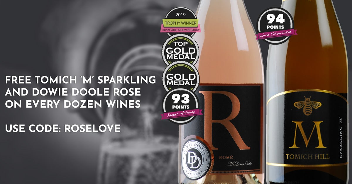 FREE Tomich 'M' Sparkling and Dowie Doole Rose on EVERY Dozen