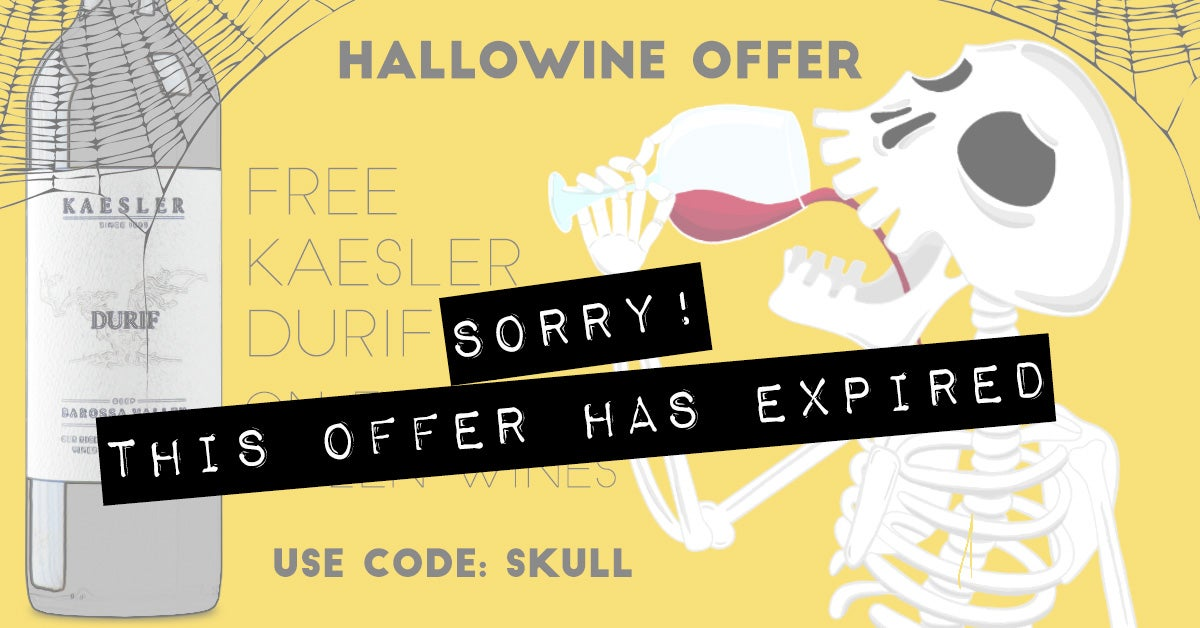 Happy Hallowine - FREE Kaesler Durif-Expired