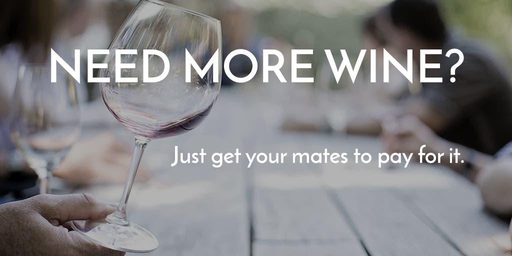 Need more wine?